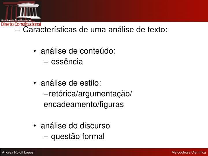 Características de uma análise de texto: