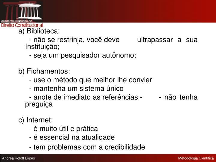 a) Biblioteca: