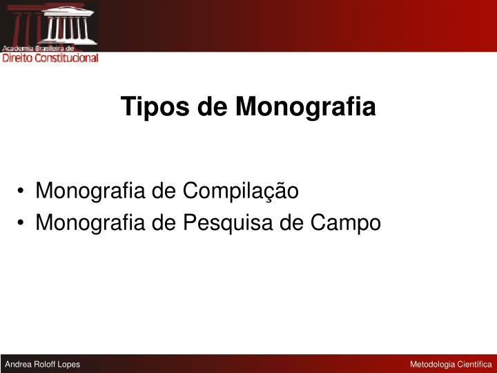 Tipos de Monografia