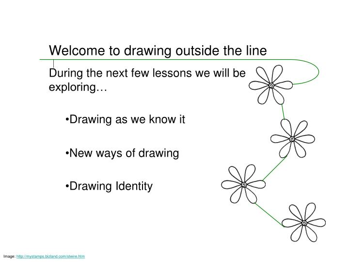 Welcome to drawing outside the line