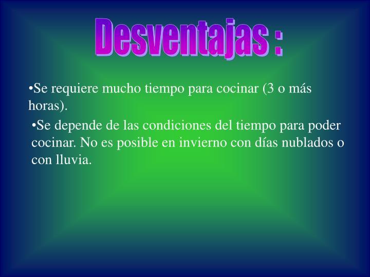 Desventajas :