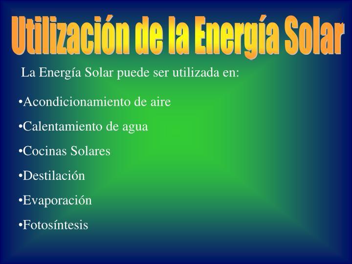 Utilización de la Energía Solar
