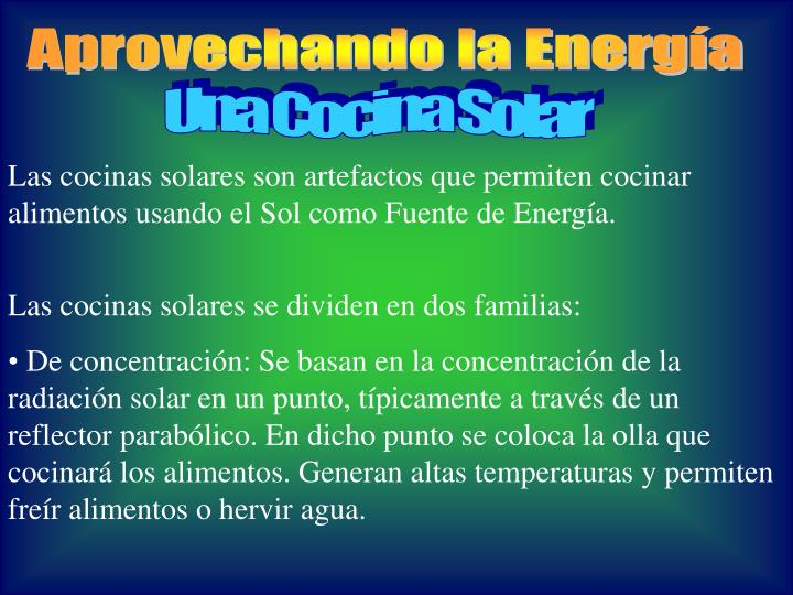 Aprovechando la Energía
