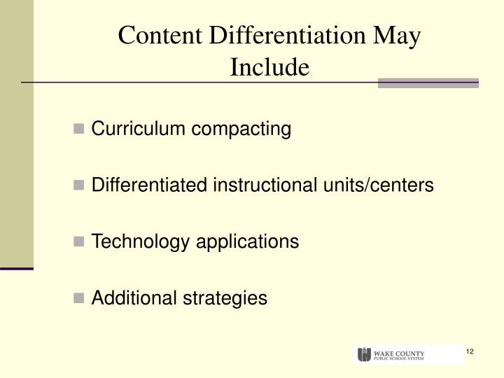 Content Differentiation May Include