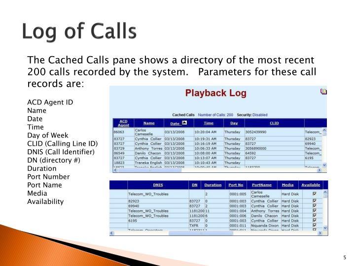 Log of Calls
