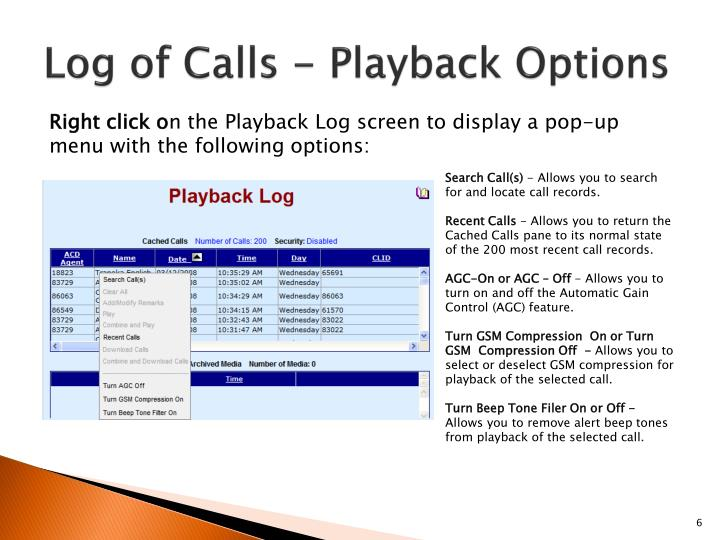 Log of Calls - Playback Options