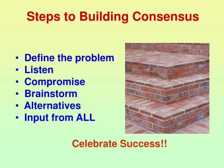 Steps to Building Consensus