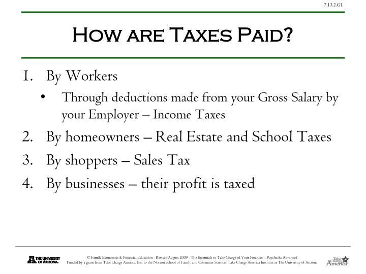 How are Taxes Paid?