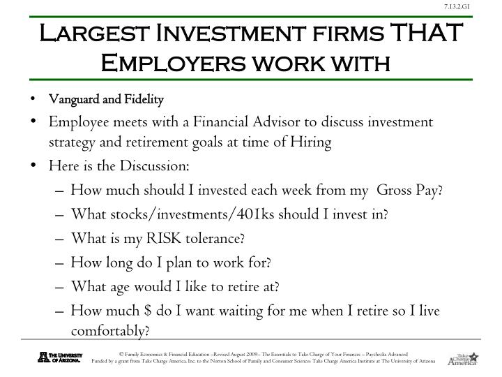 Largest Investment firms THAT Employers work with