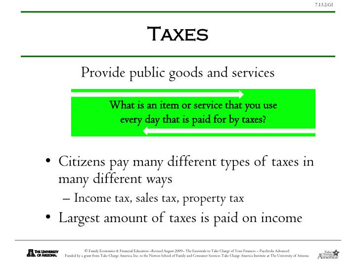 Provide public goods and services