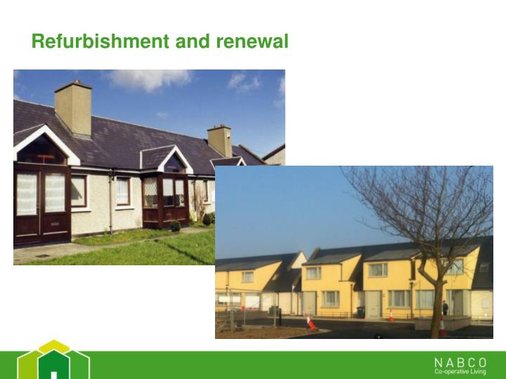 Refurbishment and renewal