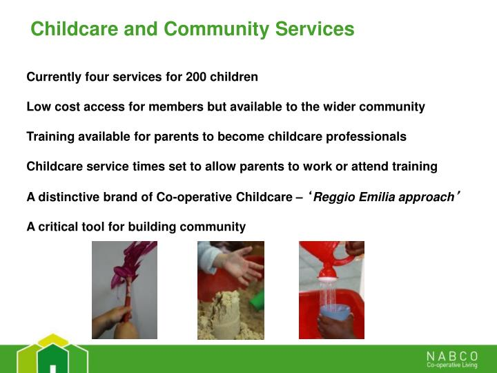 Childcare and Community Services