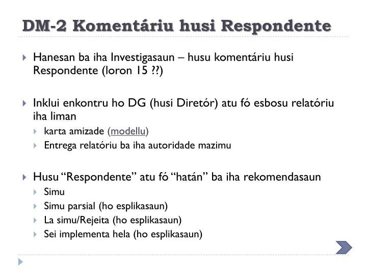 DM-2 Komentáriu husi Respondente