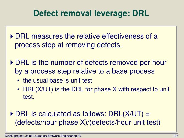 Defect removal leverage: DRL