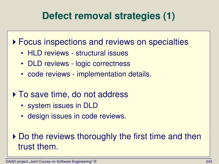 Defect removal strategies (1)