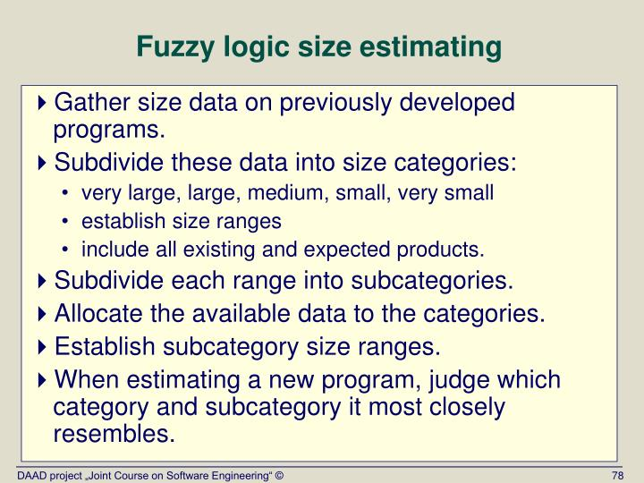 Fuzzy logic size estimating