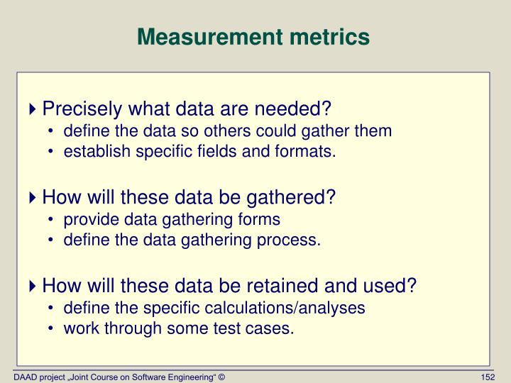 Measurement metrics