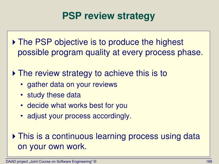 PSP review strategy