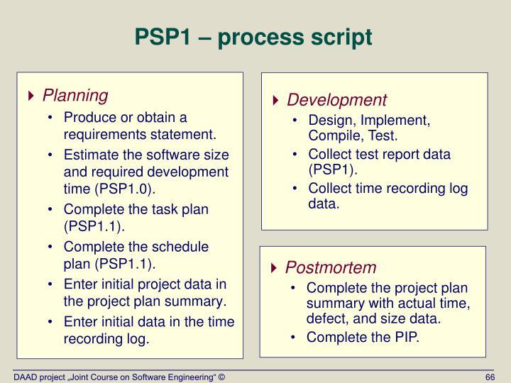 PSP1 – process script