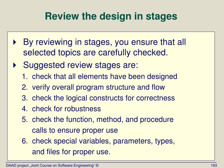Review the design in stages