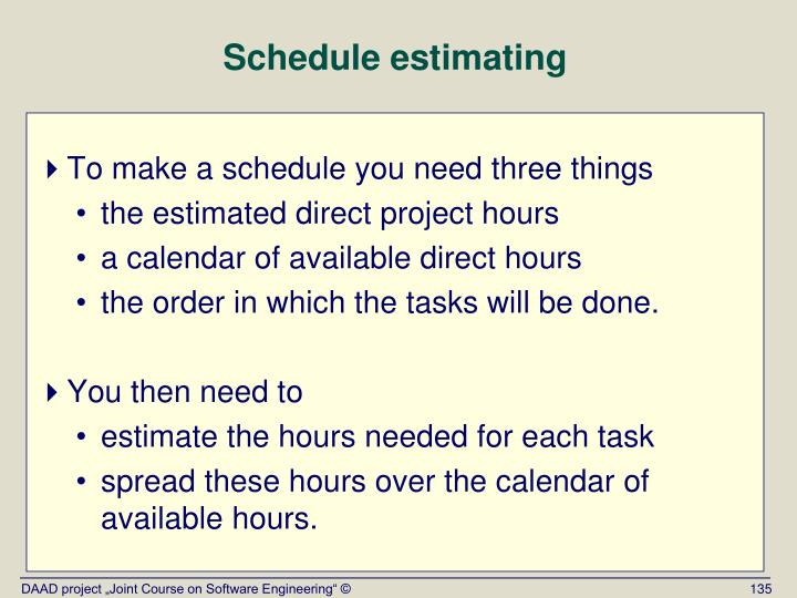 Schedule estimating