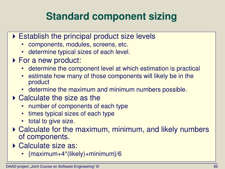 Standard component sizing