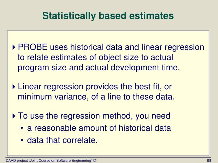 Statistically based estimates