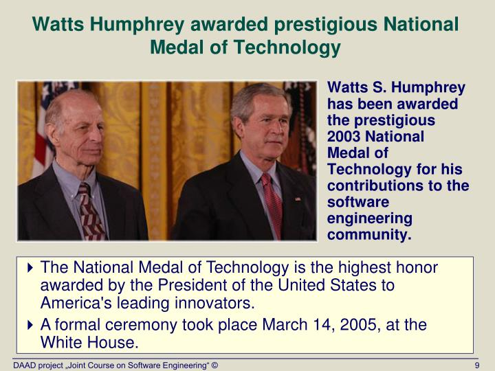 Watts Humphrey awarded prestigious National Medal of Technology
