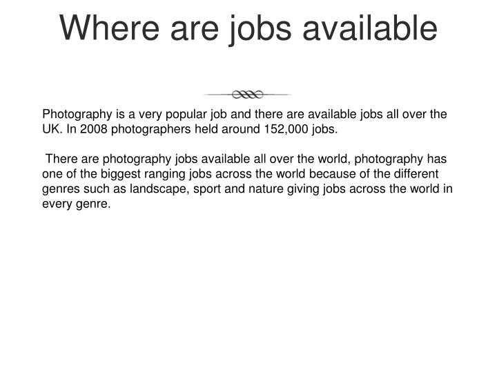 Where are jobs available