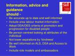 information advice and guidance should