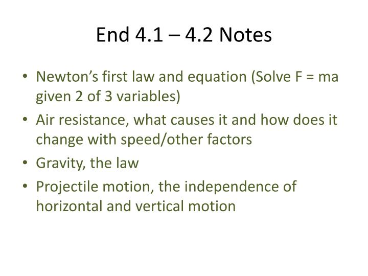 End 4.1 – 4.2 Notes