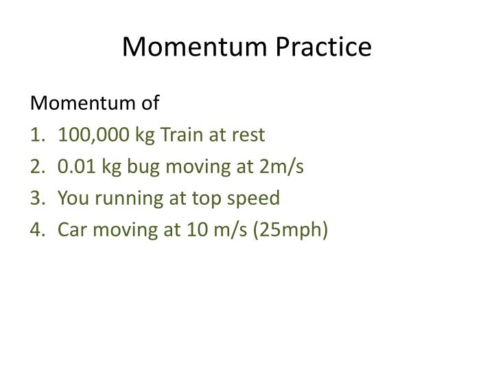 Momentum Practice