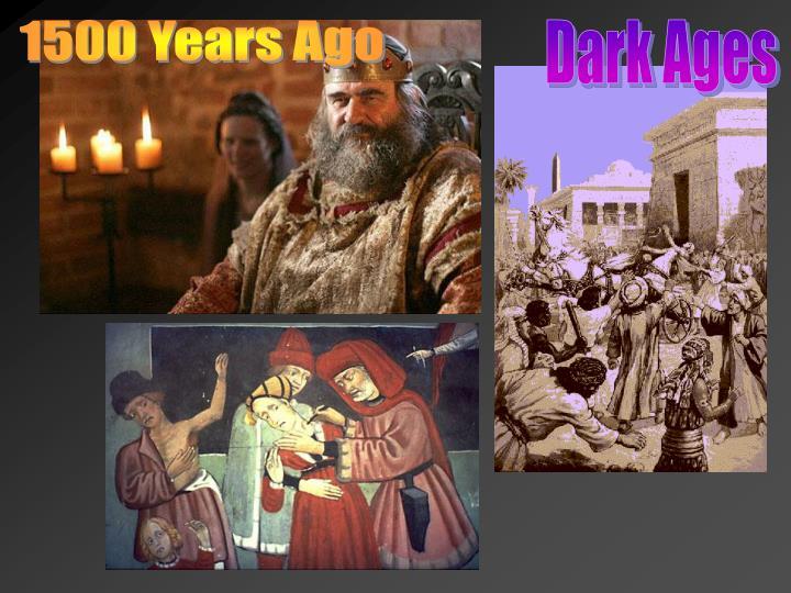 1500 Years Ago