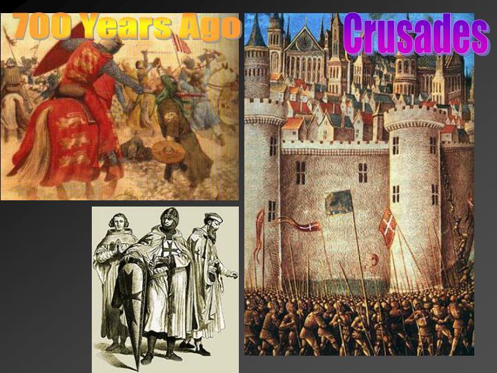 700 Years Ago