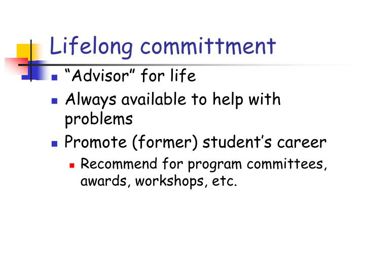 Lifelong committment