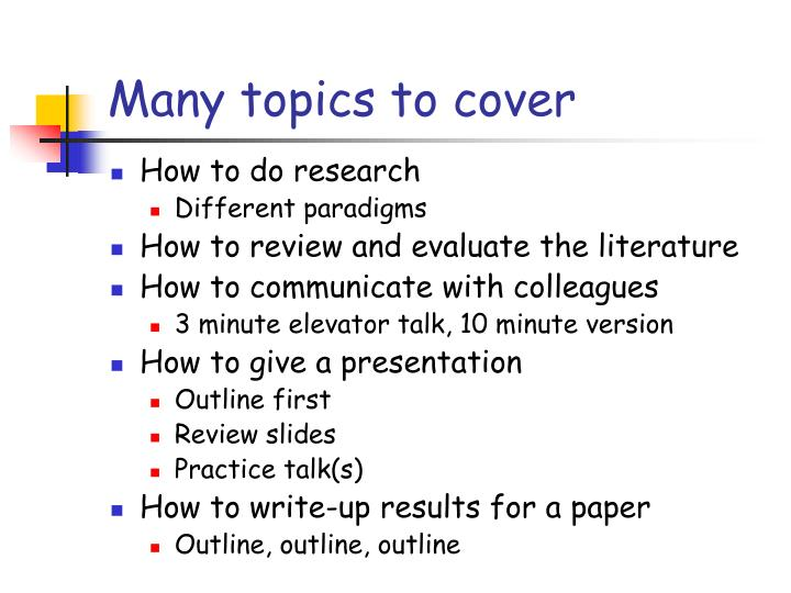Many topics to cover