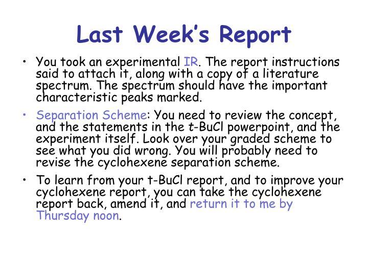 Last Week's Report