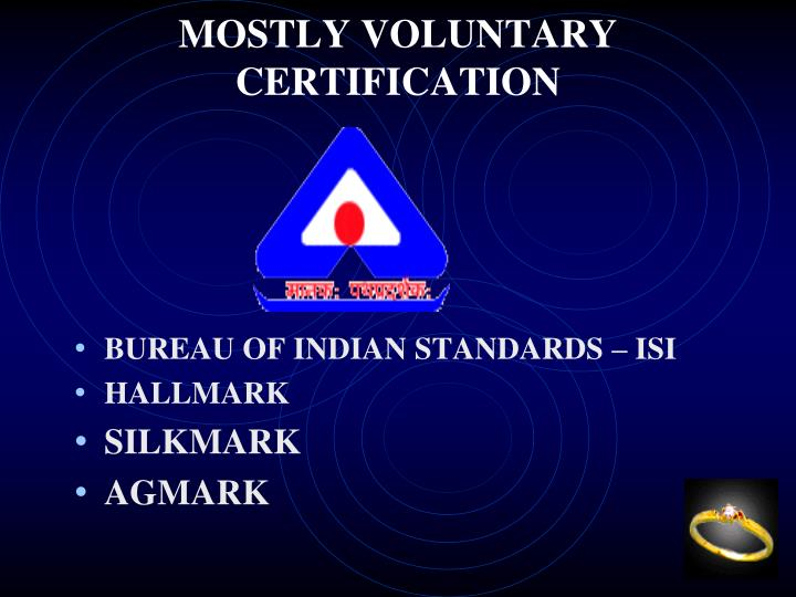 MOSTLY VOLUNTARY CERTIFICATION