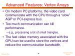 advanced features vertex arrays