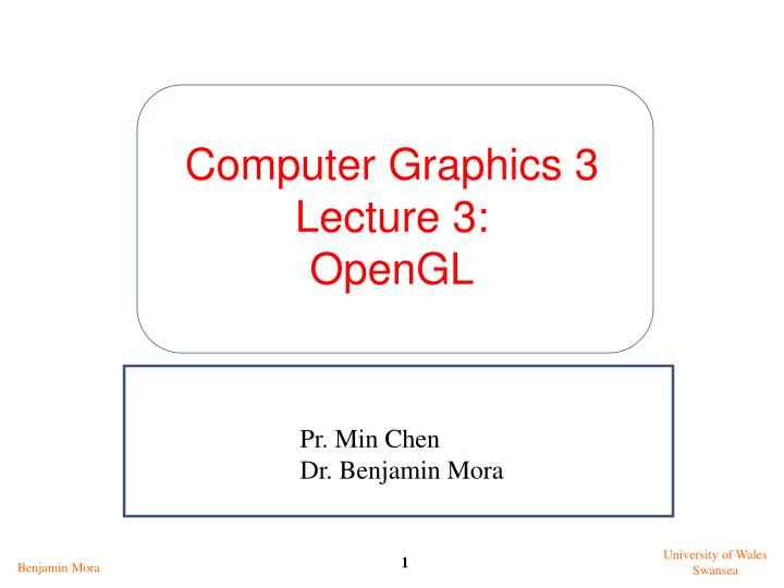 Computer graphics 3 lecture 3 opengl