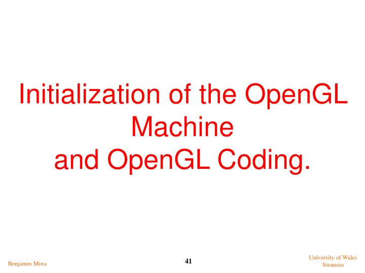 Initialization of the OpenGL Machine