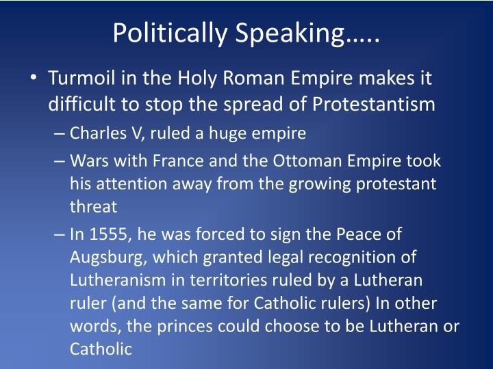 Politically Speaking…..