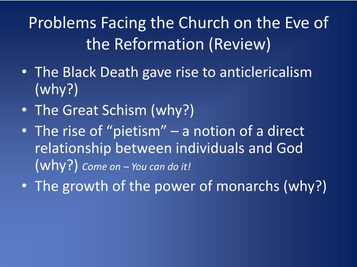 Problems Facing the Church on the Eve of the Reformation (Review)