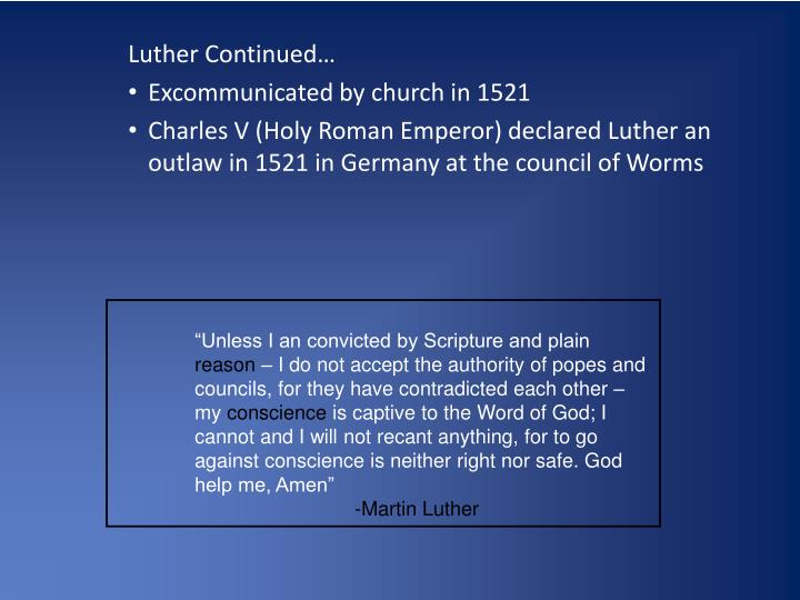 Luther Continued…