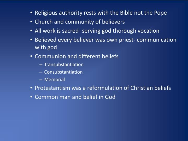 Religious authority rests with the Bible not the Pope