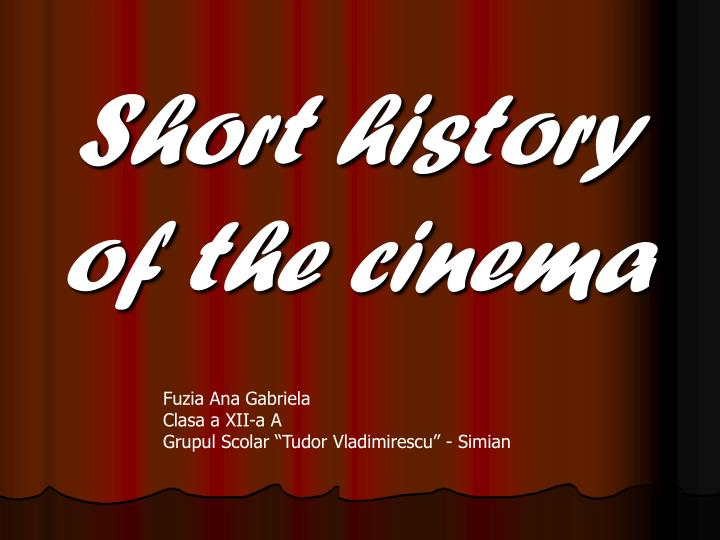 short history of the cinema