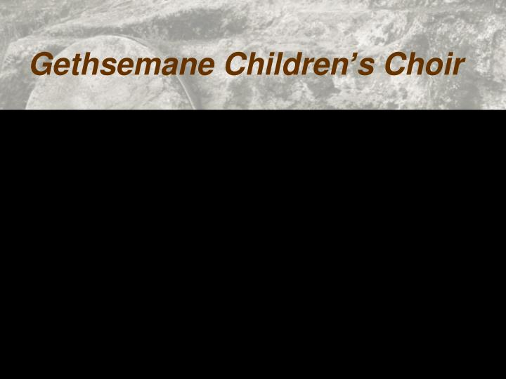 Gethsemane Children