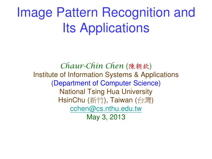 Image pattern recognition and its applications
