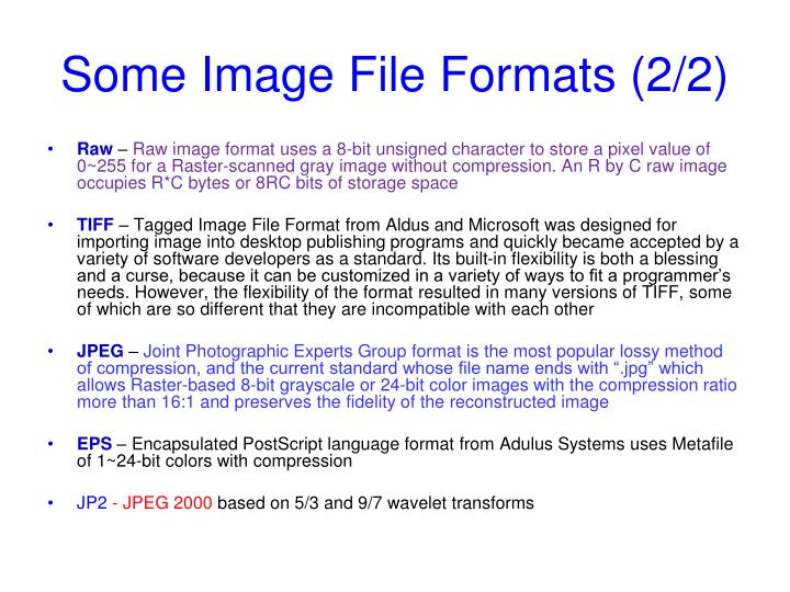 Some Image File Formats (2/2)