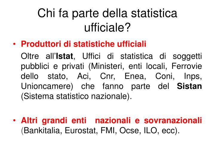 Chi fa parte della statistica ufficiale?